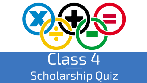 Class 4 - Maths Olympiad Scholarship Quiz