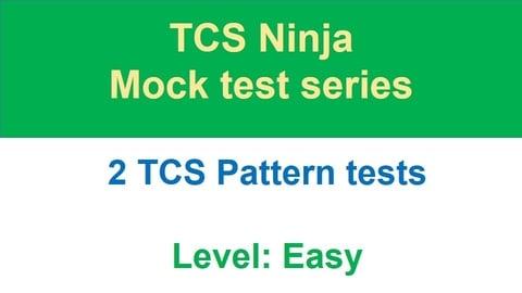 TCS Ninja 2019 - Mock Test series 1 - Number of tests - 2